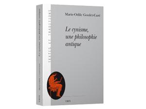 «Le cynisme, une philosophie antique», Marie-Odile Goulet-Cazé
