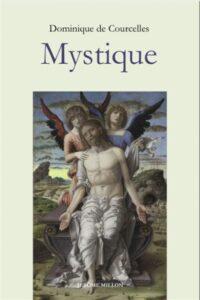 Mystique, Dominique de Courcelles