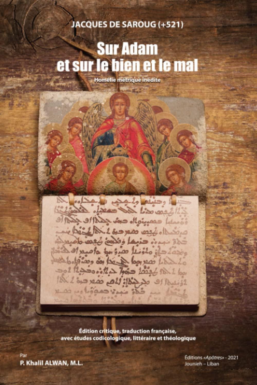 Jacques de Saroug, Sur Adam et sur le bien et le mal